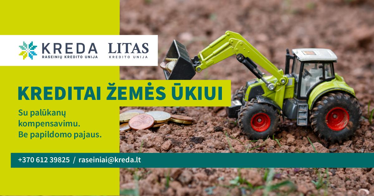 Keturguba paskolų nauda ūkininkams:  palūkanos kompensuojamos, garantijos suteikiamos, jokio papildomo pajaus nereikalaujama, o biurokratinę naštą prisiima KREDA unijos