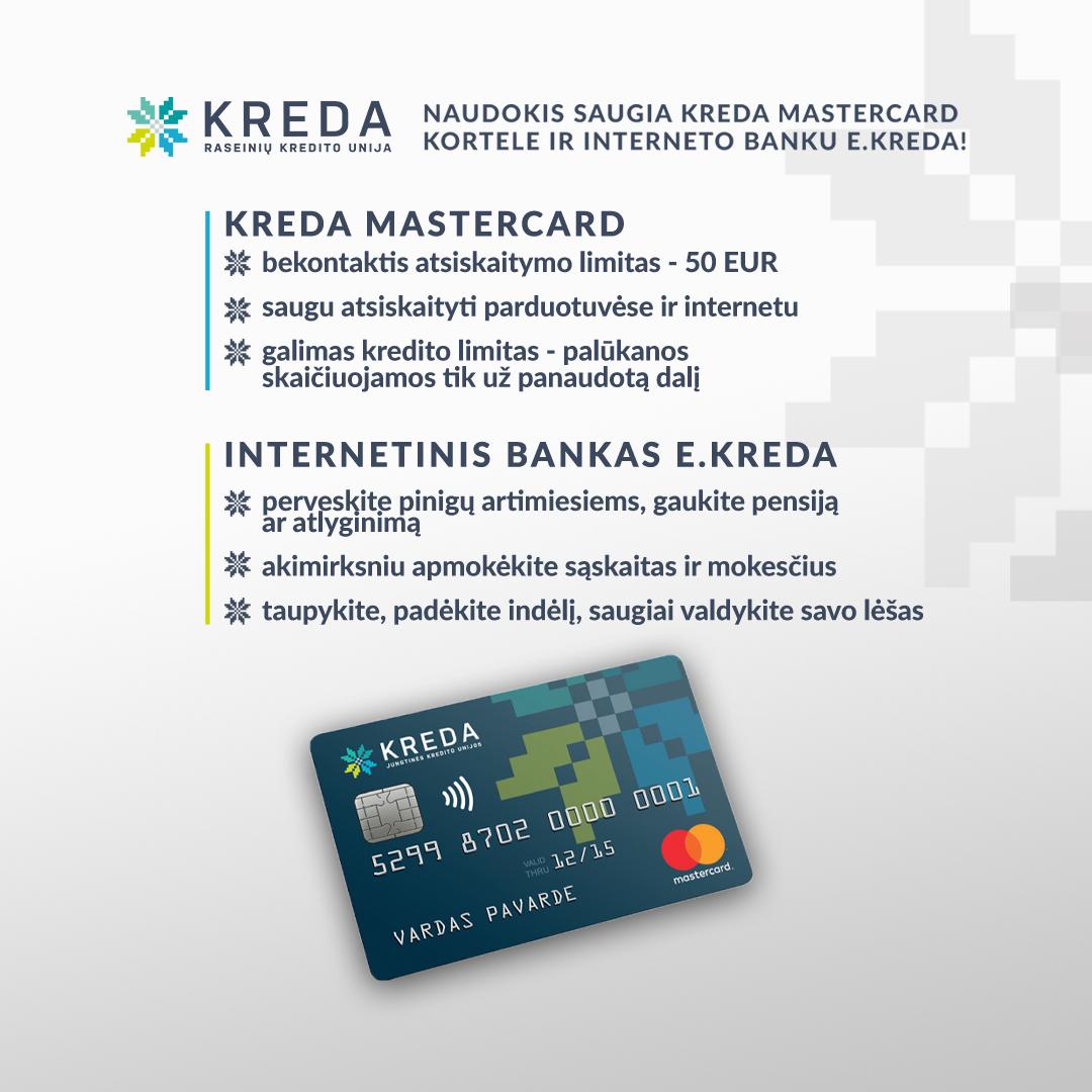 Kviečiame naudotis internetiniu banku E.KREDA ir užsisakyti Mastercard kortelę