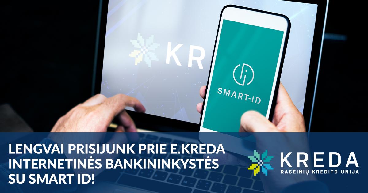 Dabar prie internetinės bankininkystės galite prisijungti dar lengviau - naudokite SMART-ID